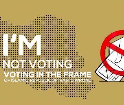 """""""انتخابات فرمایشی""""، توهینی است به آزادگی و آزادیخواهی مردمان ایران!"""